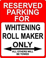 "Whitening RollメーカーOccupation予約駐車場のみOthers Towed飾りSign 9 "" x12 ""プラスチック。"