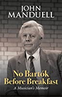 No Bartok Before Breakfast (Books About Music)