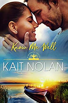 Know Me Well: A Small Town Southern Romance (Wishful Romance Book 2) by [Nolan, Kait]