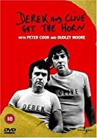 Derek and Clive Get the Horn [DVD]