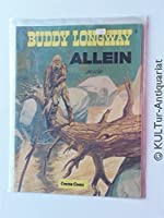 Buddy Longway IV. Allein