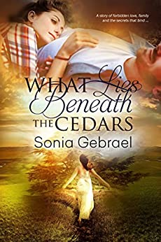 What Lies Beneath The Cedars by [Gebrael, Sonia ]