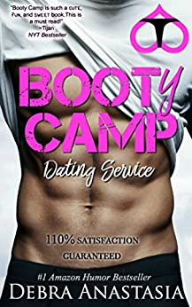Booty Camp Dating Service by [Anastasia, Debra]