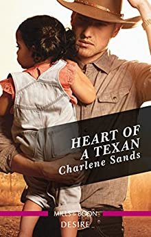 Heart Of A Texan (Billionaires and Babies Book 2) by [Sands, Charlene]