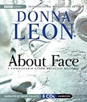 About Face: A Commissario Guido Brunetti Mystery (Commissario Guido Brunetti Mysteries)