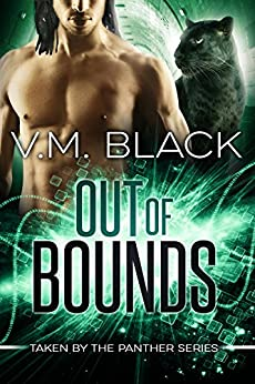 Out of Bounds: Taken by the Panther #5 by [Black, V. M.]