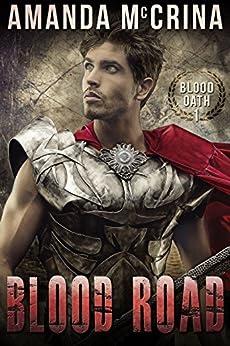 Blood Road (Blood Oath Book 1) by [McCrina, Amanda]