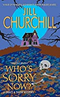 Who's Sorry Now? (Grace & Favor Mysteries, No. 6) by Jill Churchill(2006-10-31)