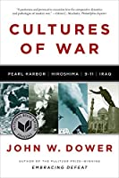 Cultures of War: Pearl Harbor: Hiroshima: 9-11: Iraq