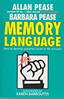 Memory Language: How to Develop Powerful Recall in 48 Minutes