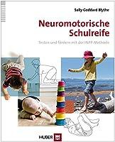 Goddard Blythe, S: Neuromotorische Schulreife