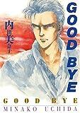 GOOD BYE / 内田 美奈子 のシリーズ情報を見る