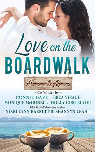 Love on the Boardwalk (A Cinnamon Bay Romance Book 1)