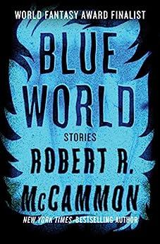 Blue World by [McCammon, Robert R.]