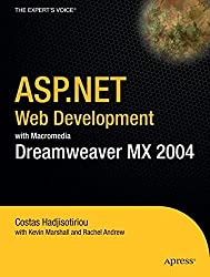 Asp.Net Web Development With Macromedia Dreamweaver Mx 2004 (Expert's Voice)