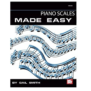 Mel Bay Presents Piano Scales Made Easy