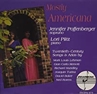 Mostly Americana: 20th-Century Songs and Arias (2011-02-08)