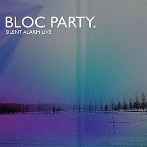 Silent Alarm Live -Live-