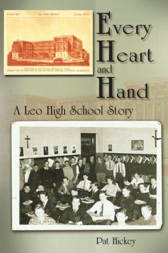 Download Every Heart and Hand: A Leo High School Story 1420856510