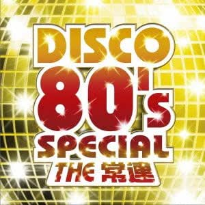 DISCO 80's SPECIAL ‾THE 常連‾