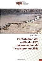 Contribution des méthodes ERT: détermination de l'épaisseur mouillée