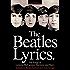 The Beatles Lyrics: The Songs of Lennon, McCartney, Harrison and Starr