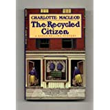 The Recycled Citizen/a Sarah Kelling Mystery