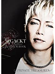 GACKT PLATINUM BOOK ~Private Treasures~(超豪華本)