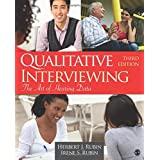 Qualitative Interviewing: The Art of Hearing Data 3ed