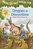 Dingoes at Dinnertime (Magic Tree House)