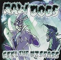 Feel The Disease