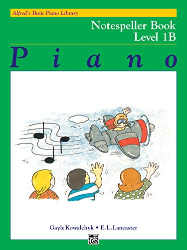Download Alfred's Basic Piano Library: Notespeller Book 1b 0739016008