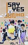 JUNHO(From 2PM)のSAY YES ~フレンドシップ~Vol.4 [DVD]
