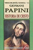 Historia de Cristo / History of Christ (Coleccion Doce Vidas De Jesus)