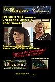Secrets from the Underground volume 4 Cristianne Quiros &Cheri Woods [並行輸入品]