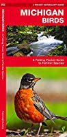 Michigan Birds: A Folding Pocket Guide to Familiar Species (A Pocket Naturalist Guide)