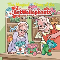 The Magical Story of the Getwellephants [並行輸入品]