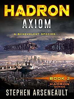 HADRON Axiom: (Book 2) by [Arseneault, Stephen]