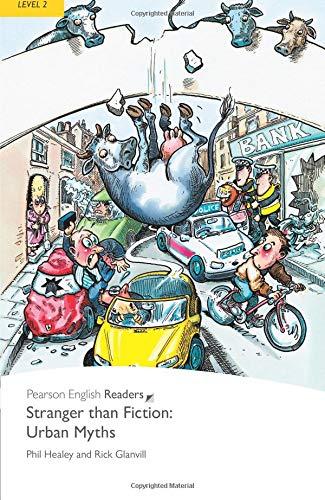 Penguin Readers: Level 2 STRANGER THAN FICTION: URBAN MYTHS (Penguin Readers, Level 2)の詳細を見る