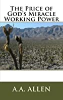 The Price of God's Miracle Working Power (Pocket Editions) [並行輸入品]