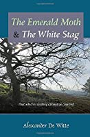 The Emerald Moth and the White Stag