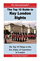 Top 10 Guide to Key London Sights (The Internationalist)