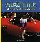 Stuart and the Stouts (Stuart Little)