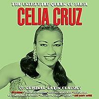 The Undisputed Queen Of Salsa - Celia Cruz by Celia Crus