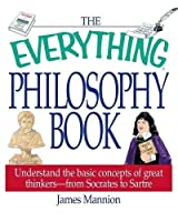 The Everything Philosophy Book (Everything®)