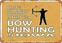 Shimaier 壁の装飾 メタルサイン ウォールアート - Iowa Bow Hunting is The Best in The World 縦20×横30cm ブリキ看板 店舗装飾 壁面ディスプレー おしゃれ 雑貨 通販 アメリカン ガレージ