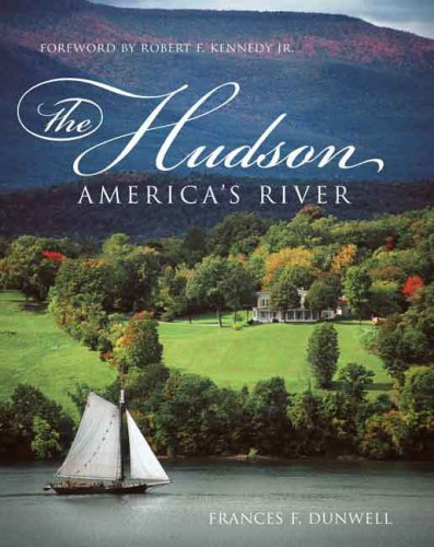 Download The Hudson: America's River 0231136412