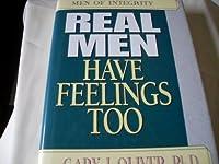 Real Men Have Feelings Too (Men of Integrity)