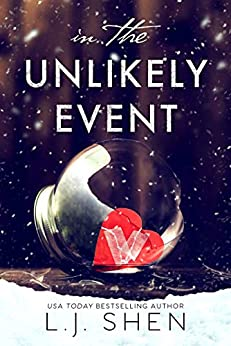 In the Unlikely Event by [Shen, L.J.]