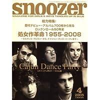 snoozer (スヌーザー) 2008年 04月号 [雑誌]